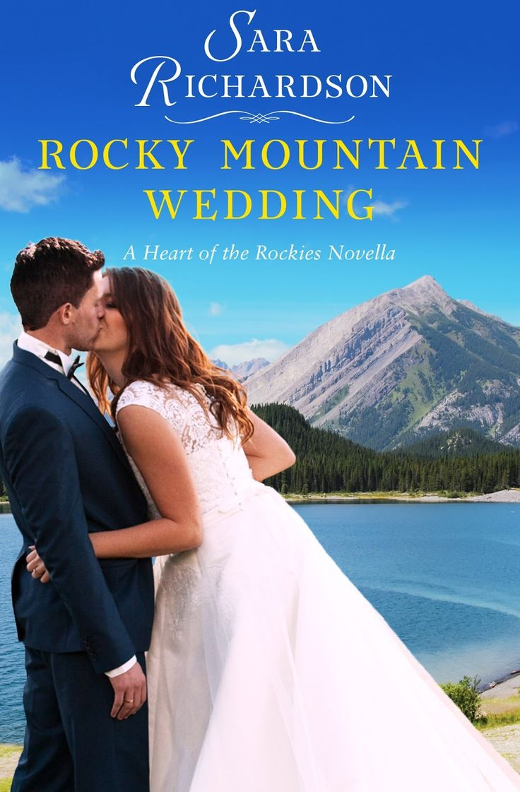 Romancing the Readers: Review/Release Blitz & Giveaway: Rocky Mountain Wedding by Sara Richardson