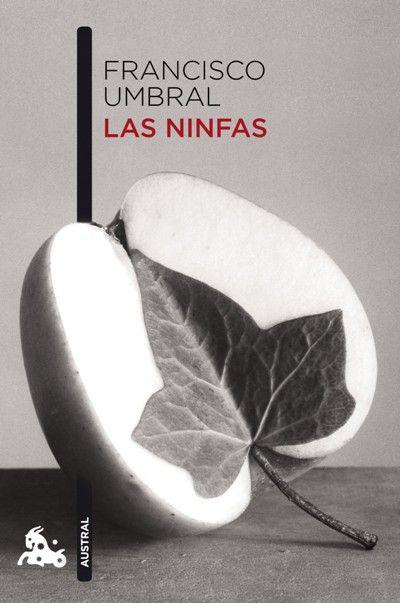 "1975: ""Las ninfas"" de Francisco Umbral. http://kmelot.biblioteca.udc.es/record=b1460818~S10*gag"