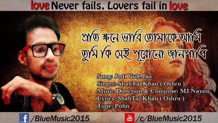 Jodi Vule Jao | MJ Nayon Feat Jodi Vule Jao Cover | by S.K. Oshru | Bang...