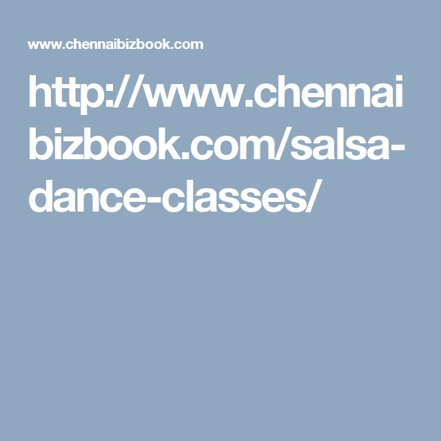 http://www.chennaibizbook.com/salsa-dance-classes/