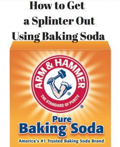 How to Easily Get a Splinter Out with Baking Soda