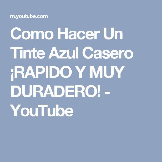 Como Hacer Un Tinte Azul Casero ¡RAPIDO Y MUY DURADERO! - YouTube
