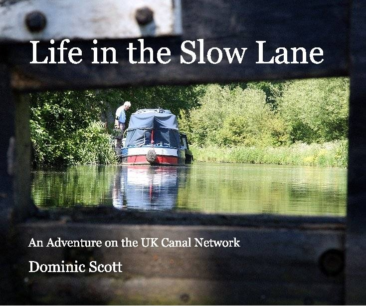 Life in the Slow Lane | Book Preview