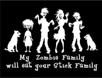 My zombie family will eat your stick family personalized decal
