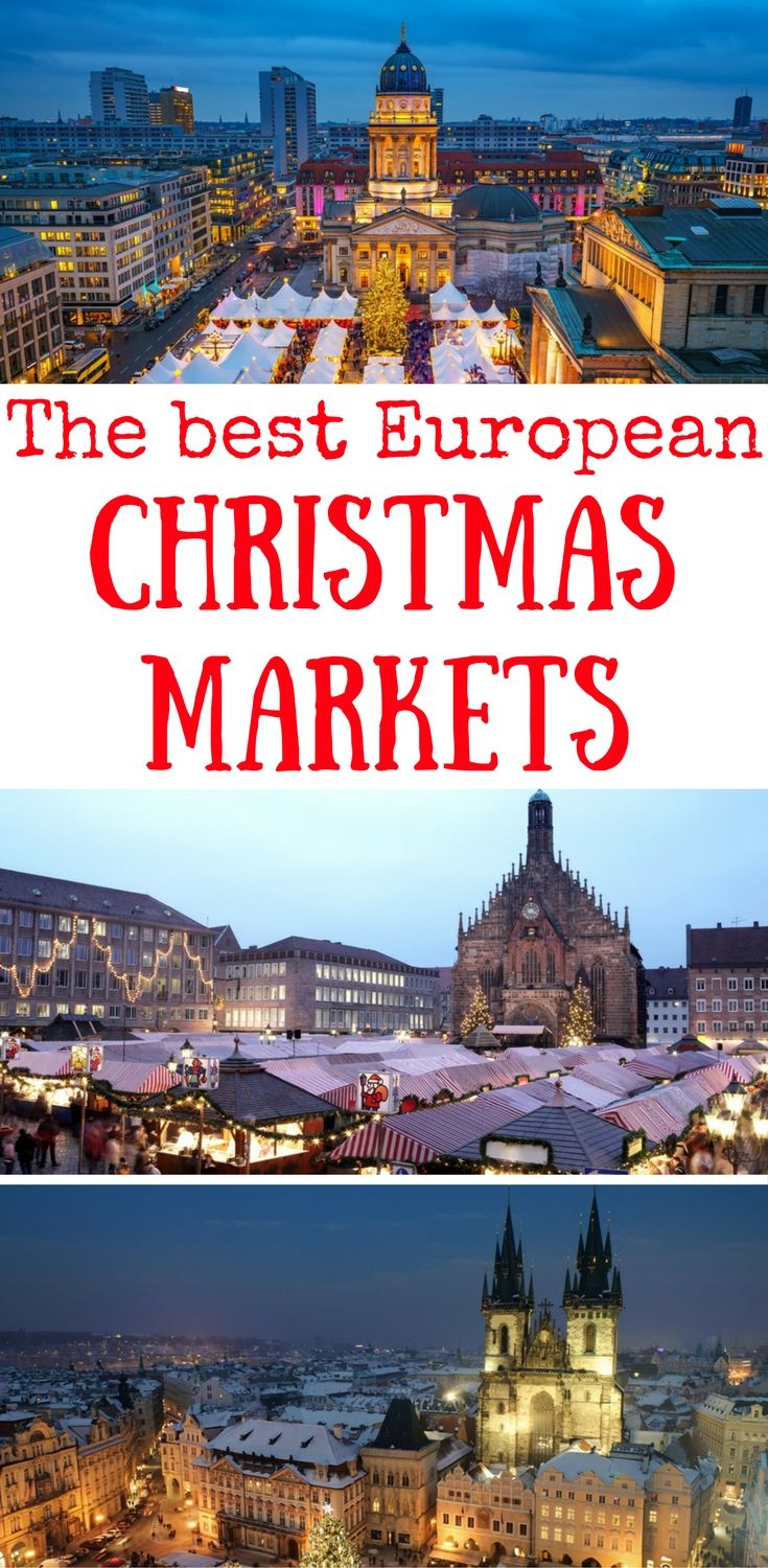 The best Christmas destinations in Europe, The best Christmas markets in Europe
