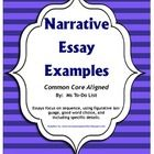The following four narrative essay examples are great ways to inspire creative story telling in your students while following the Common Core Stand...