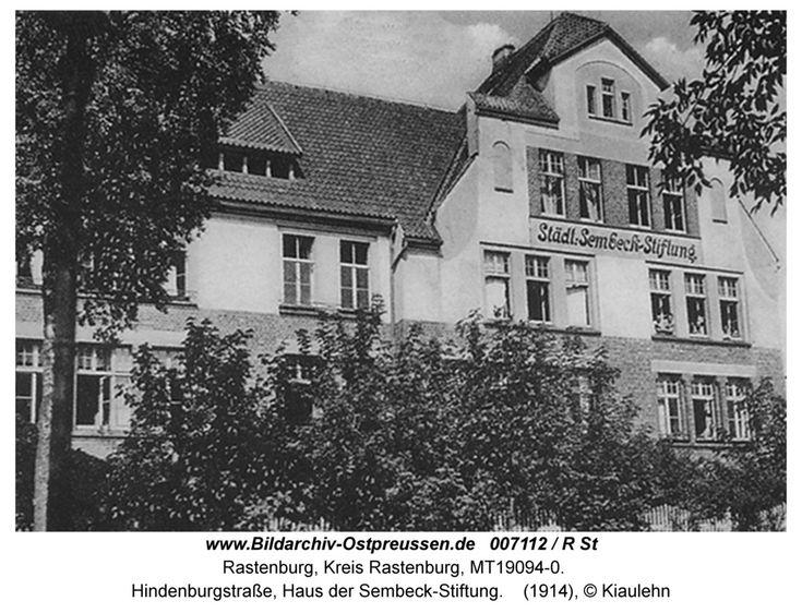 Rastenburg, Hindenburgstraße, Haus der Sembeck-Stiftung