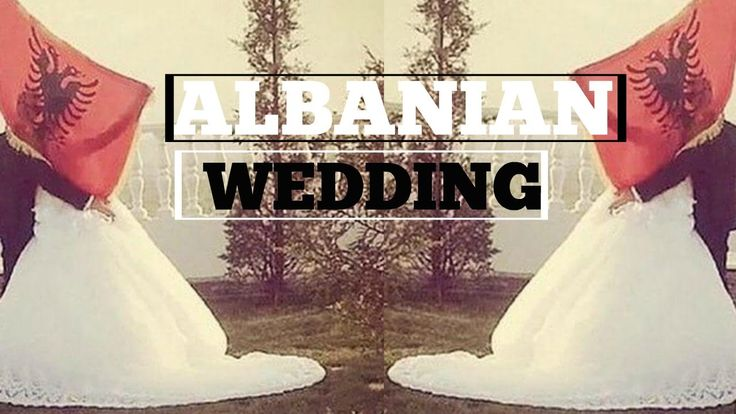 THE PERFECT ALBANIAN WEDDING (RANT)
