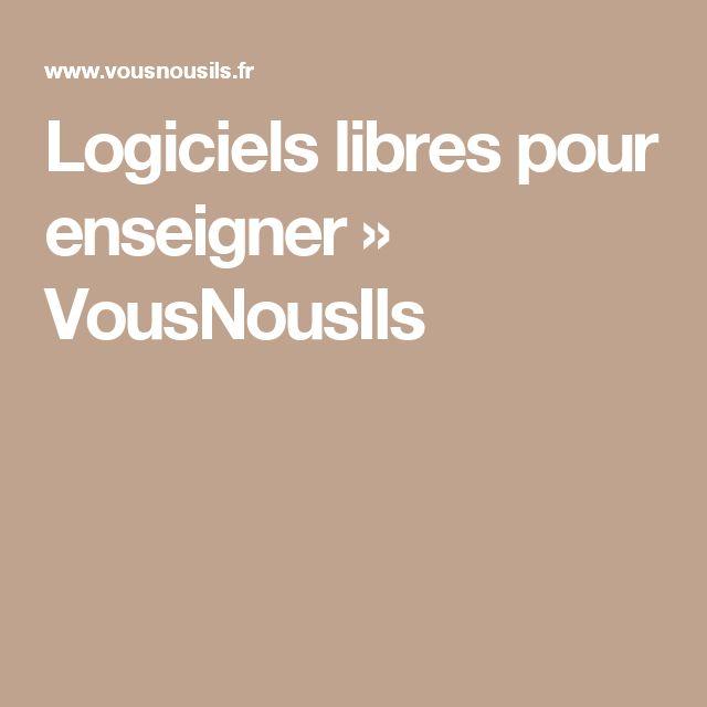 Logiciels libres pour enseigner » VousNousIls