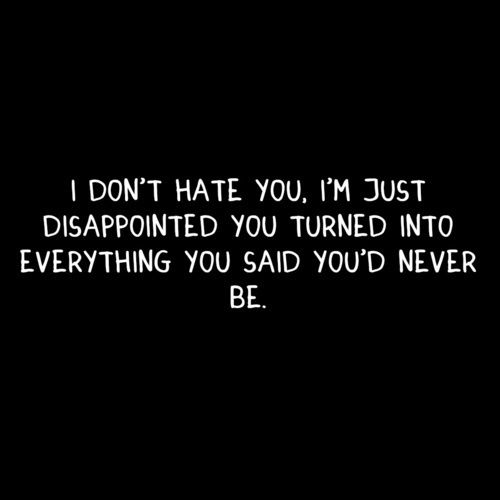 .. and for THAT i hate you. Stolen thoughts.