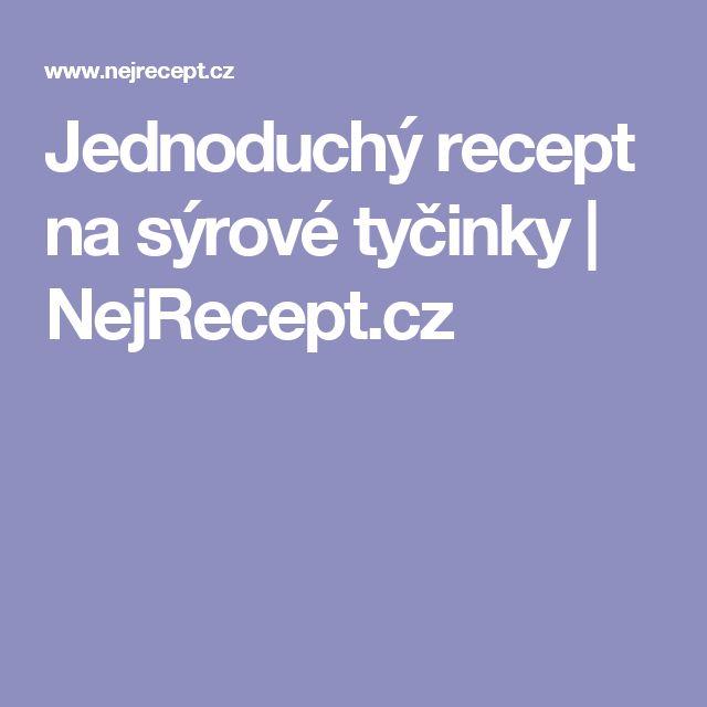 Jednoduchý recept na sýrové tyčinky | NejRecept.cz