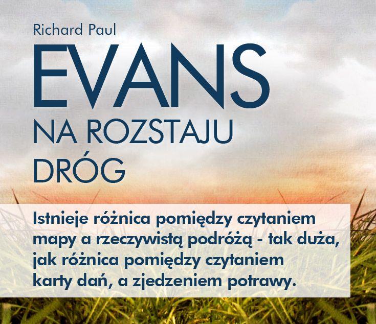 """Richard Paul Evans, """"Na rozstaju dróg"""". Życie to jest to, co nam się przytrafia, gdy planujemy coś innego. #RichardPaulEvans #NaRozstajuDrog #Znak #podroz #przygoda #nieznane #wedrowka #nadzieja #WedrowkaBezCelu #wolnosc #droga #przebaczenie #wedrowiec #RadoscZycia"""