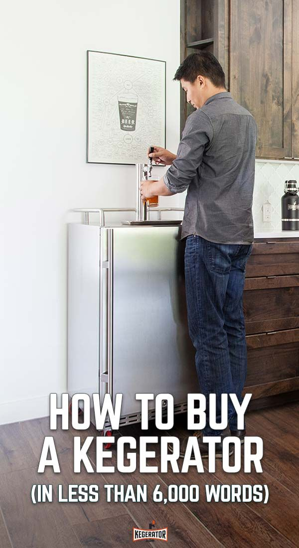 In less than 6,000 words, we briefly breakdown how you can browse, shop and buy the best kegerator for your home or man cave.""