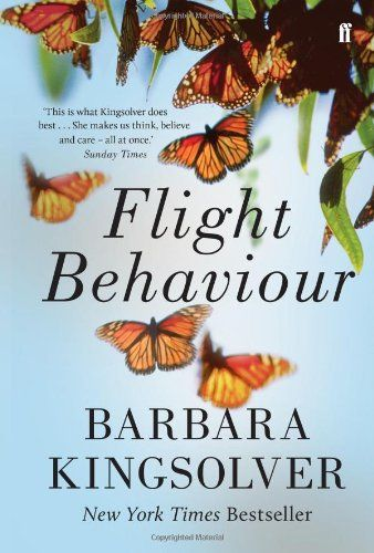 "Flight Behaviour Barbara Kingslover ""He was so many things, this Mr Byron, that he constituted something if an audience, driving her to invent a performance on the spot"""