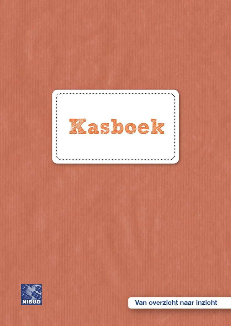 Nibud kasboek In dit kasboek staan per week de meest voorkomende uitgavenposten. Ook is een schema voor een jaarbegroting opgenomen.