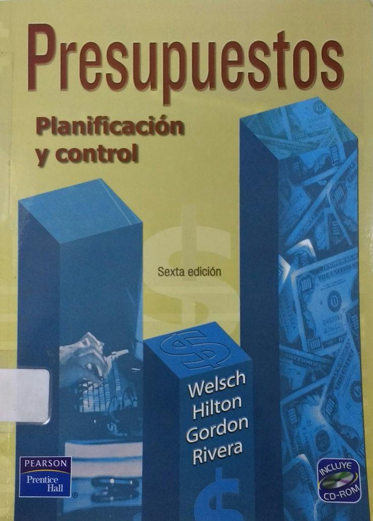 #presupuestos #planificacionycontrol #glennwelsch #ronaldhilton #paulgordon #pearson #prenticehall #planificación #utilidades #presupuestos #escueladecomerciodesantiago #bibliotecaccs