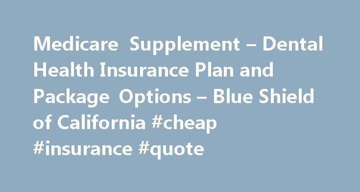 Insurance Plans: Dental Insurance Plans California