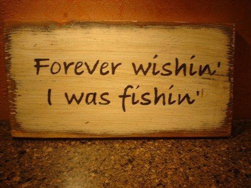 Forever Wishin I was Fishin rustic board sign | MyRusticBoardSigns - Woodworking on ArtFire