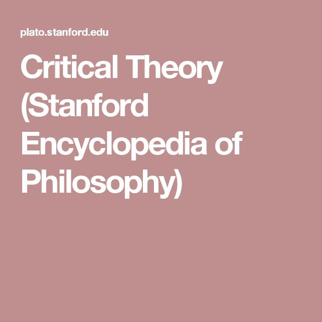 Critical Theory (Stanford Encyclopedia of Philosophy)