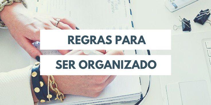 Regras para ser organizado