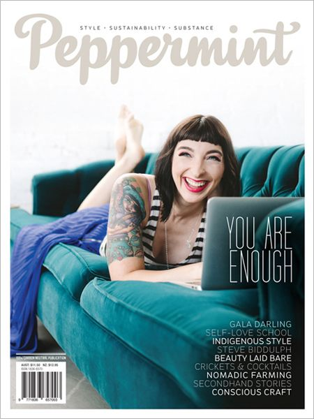 You Are Enough. Exploring self acceptance and self love in this issue of Peppermint magazine.
