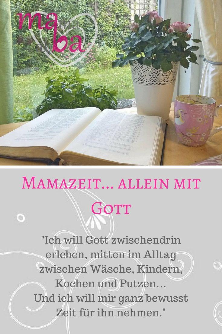 mehr lesen... http://www.mamaabba.de/mamazeit-allein-mit-gott/