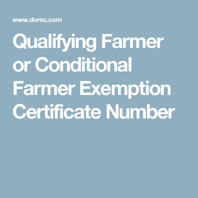 Qualifying Farmer or Conditional Farmer Exemption Certificate Number