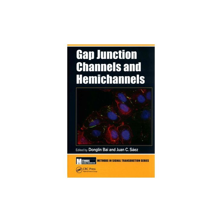 Gap Junction Channels and Hemichannels (Hardcover)