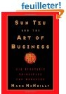Sun Tzu and the art of business : learning lessons from Sun Tzu's famous Art of War