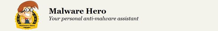 Malware Removal - www.malwarehero.com is a security website that contains guidelines and internet security news helping you fix everyday computer problems!