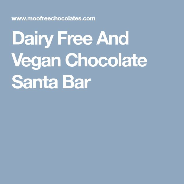 Dairy Free And Vegan Chocolate Santa Bar