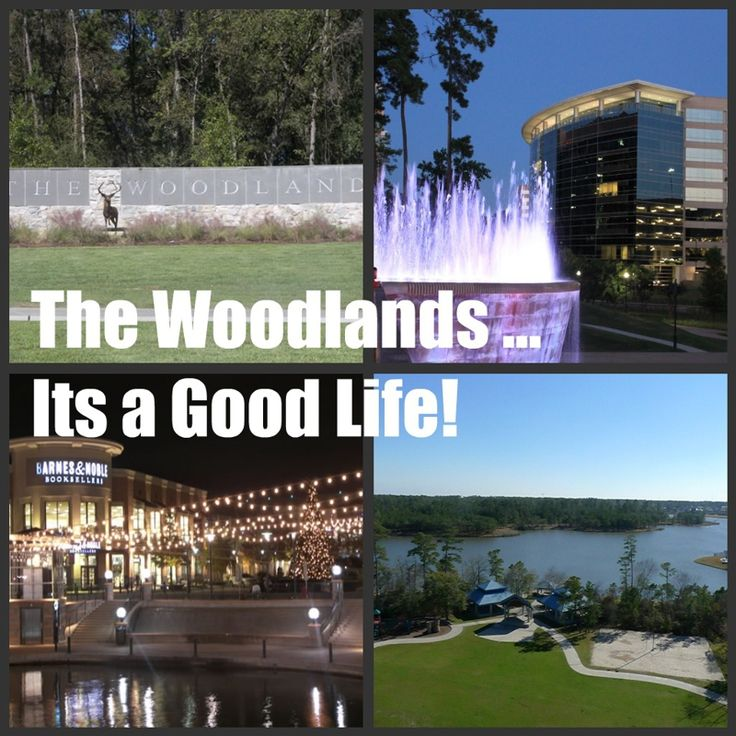 I LOVE The Woodlands ... It's a Good Life!