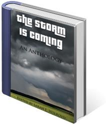 The Storm is Coming: An Anthology - In this collection of short stories, poetry, non-fiction, and images, you will find the range of approaching storms, and the range of emotions involved in such cataclysmic events. But, as is always the case after a storm passes, you will also find life beginning anew.