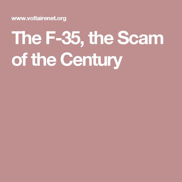 The F-35, the Scam of the Century