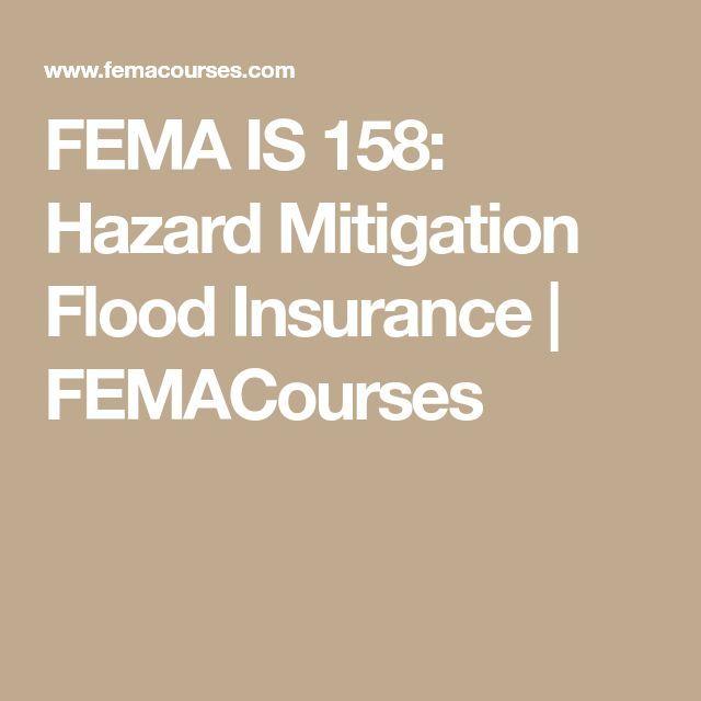 Fema Is 158 Hazard Mitigation Flood Insurance Femacourses