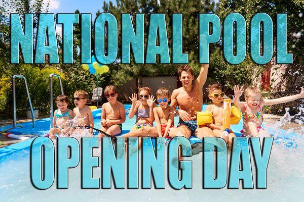 National Pool Opening Day April 25 2020 Intheswim Pool Blog Pool Pool Supplies Plumbing Problems
