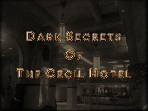 Dark Secrets Of The Cecil Hotel - YouTube