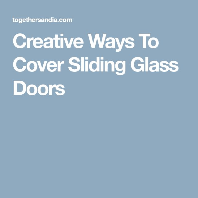 Covering Sliding Glass Doors