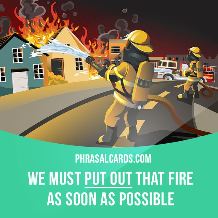 """Put out"" means ""to extinguish a cigarette, fire, etc."" Example: We must put out that fire as soon as possible. #phrasalverb #phrasalverbs #phrasal #verb #verbs #phrase #phrases #expression #expressions #english #englishlanguage #learnenglish #studyenglish #language #vocabulary #dictionary #grammar #efl #esl #tesl #tefl #toefl #ielts #toeic #englishlearning"