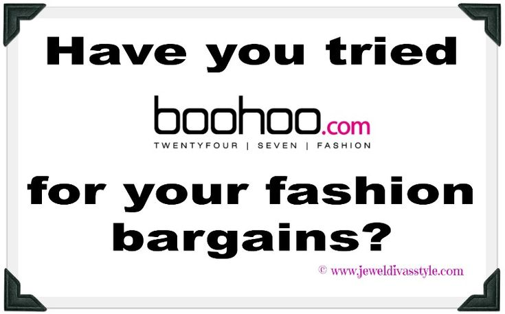JDS - FASHION STYLE: Shopping at Boohoo for seasonal bargains. http://jeweldivasstyle.com/fashion-style-shopping-at-boohoo-for-seasonal-bargains/-