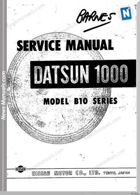 Datsun Service Manuals 1000 Model B10 Series (Dengan gambar)
