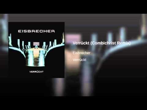 Verrückt (Combichrist Remix)