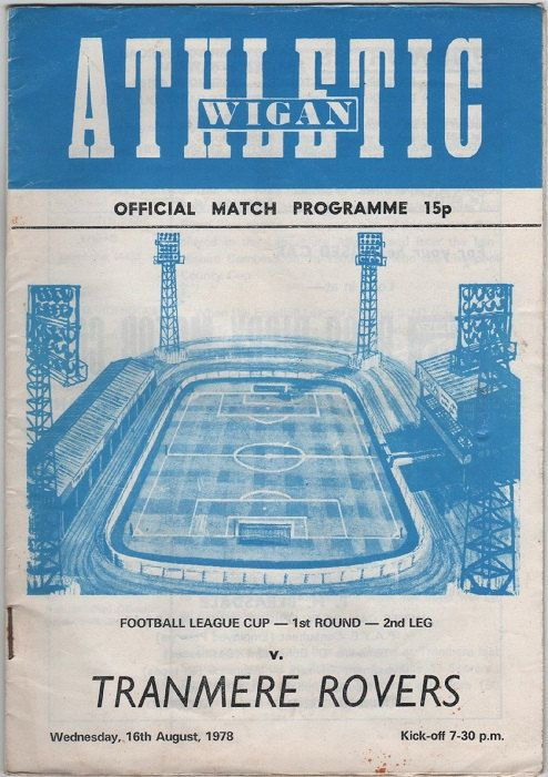 Vintage Football Programme - Wigan Athletic v Tranmere Rovers, League Cup 1st round, 2nd leg, 1978/79 season