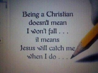 Being a Christian doesn't mean...