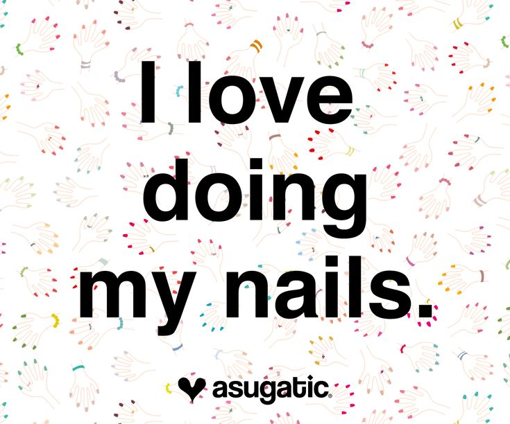 Manicure Quotes And Sayings: I Love Doing My Nails. #nail #nails #hand #hands #quote
