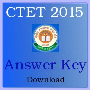 CTET September Answer Key 2015 Paper I & II Download - ctet.nic.in