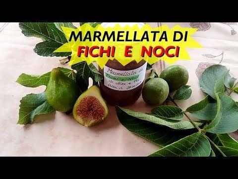 MARMELLATA DI FICHI E NOCI di Alex e PG - YouTube
