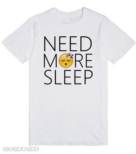 NEED MORE SLEEP EMOJI  Printed on Skreened T-Shirt