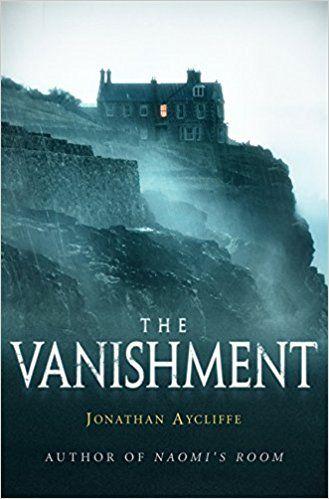 The Vanishment: Amazon.co.uk: Jonathan Aycliffe: 9781472111197: Books