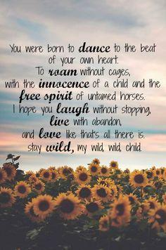 wild child quote - Google Search More